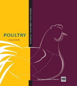 Kitchen Pro Series:  Guide to Poultry Identification, Fabrication and Utilization