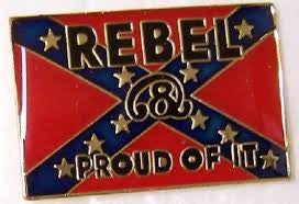 Rebel & Proud Of It Lapel Pin (Two)