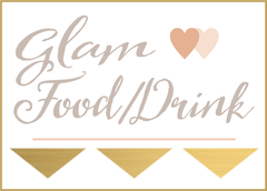 Glam Food/Drink