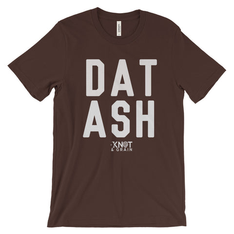 DAT ASH: Unisex Short Sleeve T-Shirt
