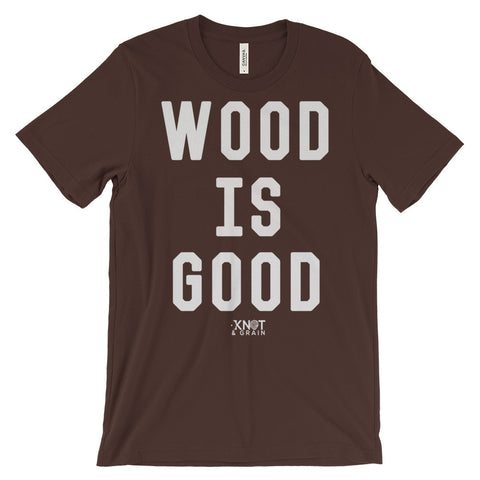 WOOD IS GOOD Unisex short sleeve t-shirt