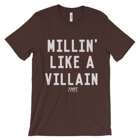 MILLIN' LIKE A VILLAIN Unisex short sleeve t-shirt