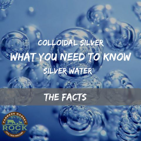 Silver Water, Collodial Silver, DFW Silver Water, ROCK Farmers Market, Silver