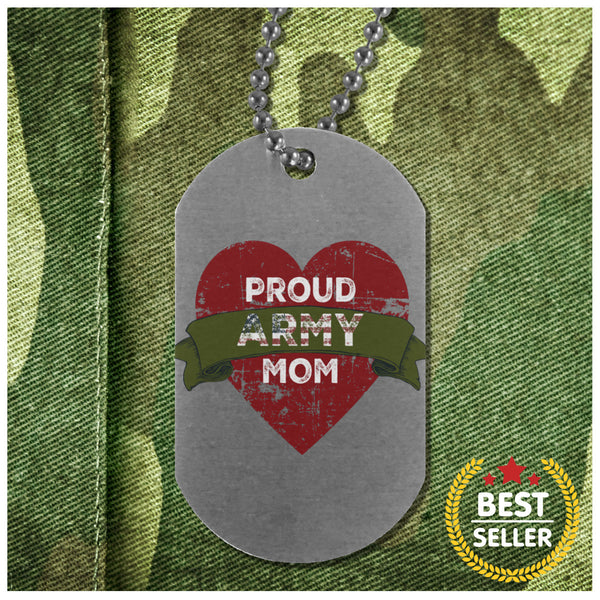 Proud Army Mom Dog Tag
