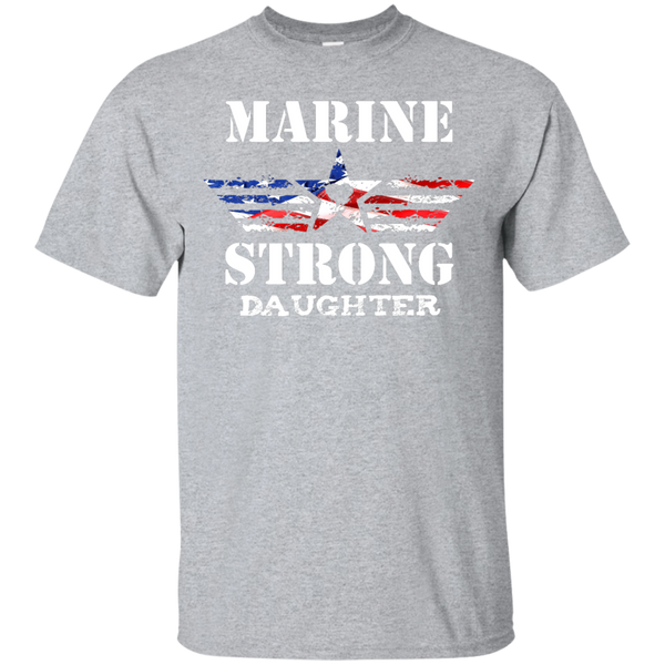 Marine Strong Daughter Custom Ultra Cotton T-Shirt