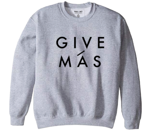 """GIVE MÁS"" UNISEX CREW NECK SWEATSHIRT"