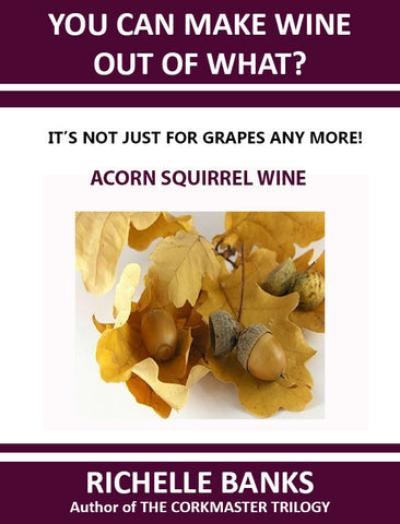 ACORN SQUIRREL WINE