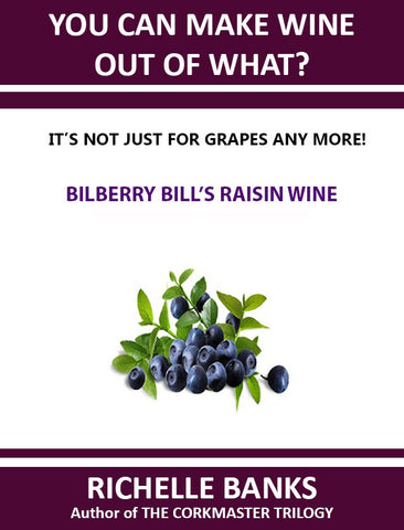 BILBERRY BILL'S RAISIN WINE