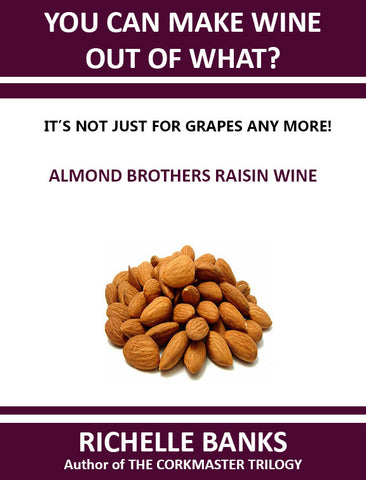 ALMOND BROTHERS RAISIN WINE