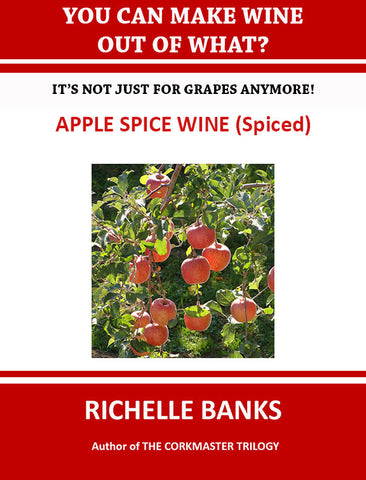 APPLE SPICE WINE (Spiced)