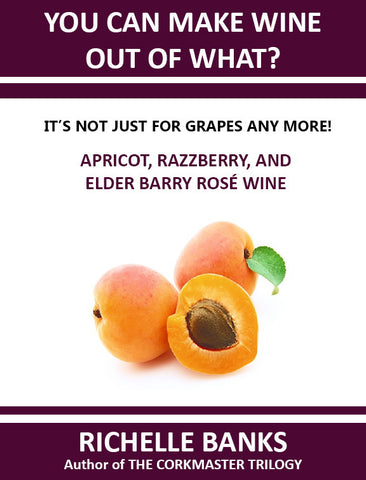 APRICOT RAZZBERRY, AND ELDER BARRY ROSE WINE