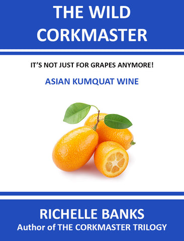 ASIAN KUMQUAT WINE