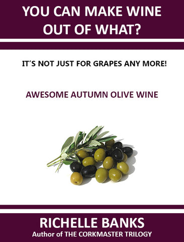 AWESOME AUTUMN OLIVE WINE
