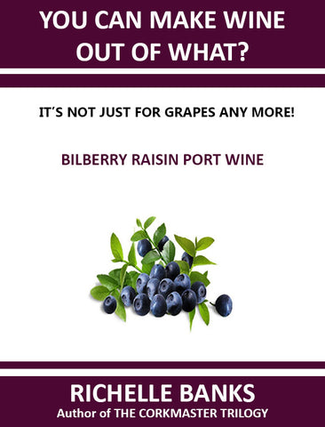 BILBERRY RAISIN PORT WINE