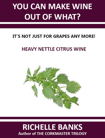 HEAVY NETTLE CITRUS WINE