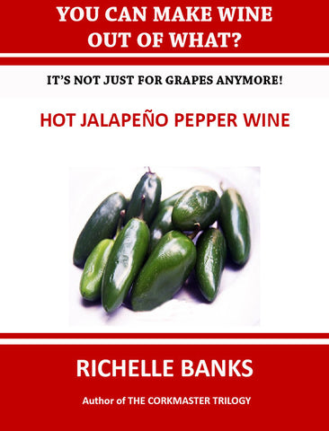 HOT JALAPEÑO PEPPER WINE