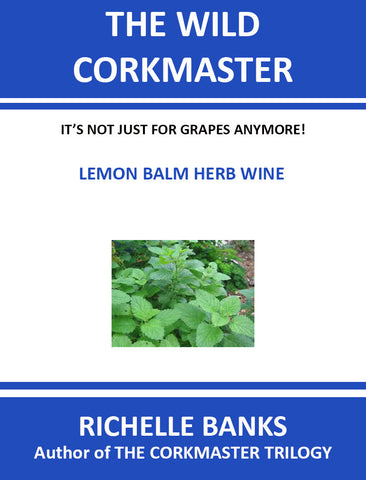 LEMON BALM HERB WINE