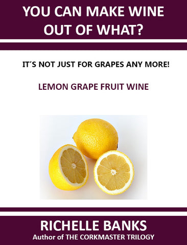 LEMON GRAPE FRUIT WINE