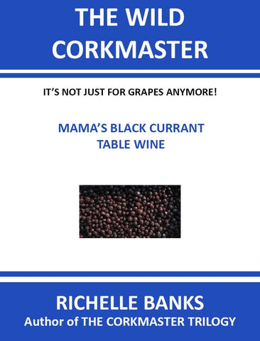 MAMA'S BLACK CURRANT TABLE WINE