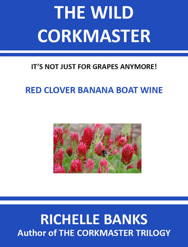 RED CLOVER BANANA BOAT WINE