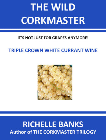 TRIPLE CROWN WHITE CURRANT WINE