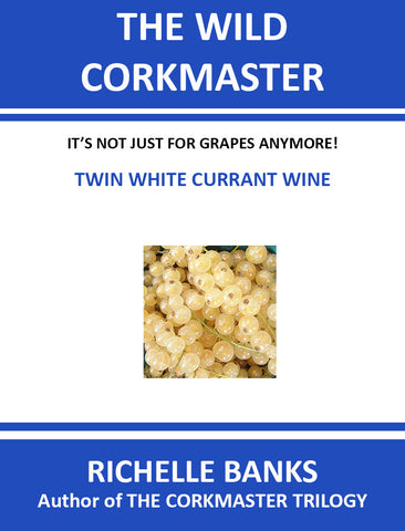 TWIN WHITE CURRANT WINE