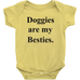Doggies Are My Besties Infant Bodysuit