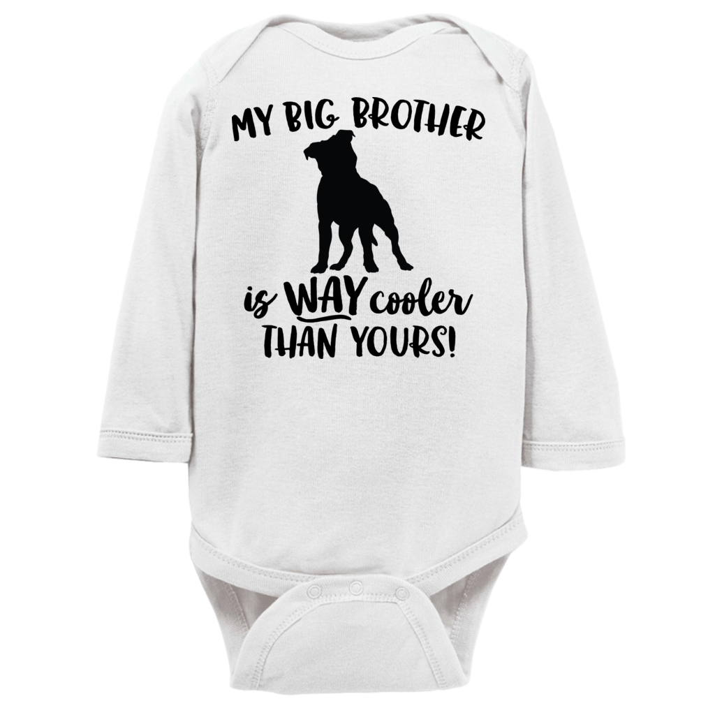 My Big Brother is Way Cooler Than Yours Pitbull Long Sleeves Infant Bodysuit