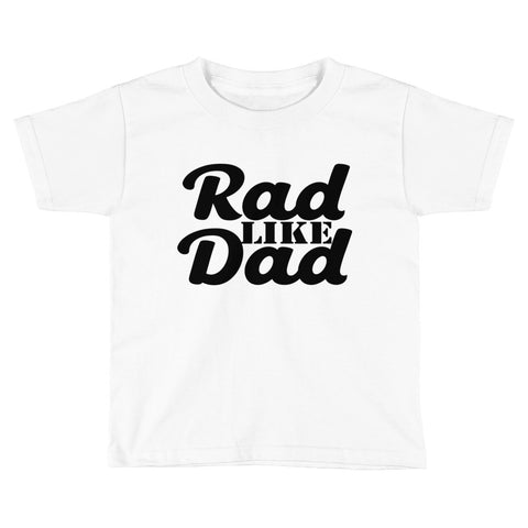 Rad like dad Kids Short Sleeve T-Shirt