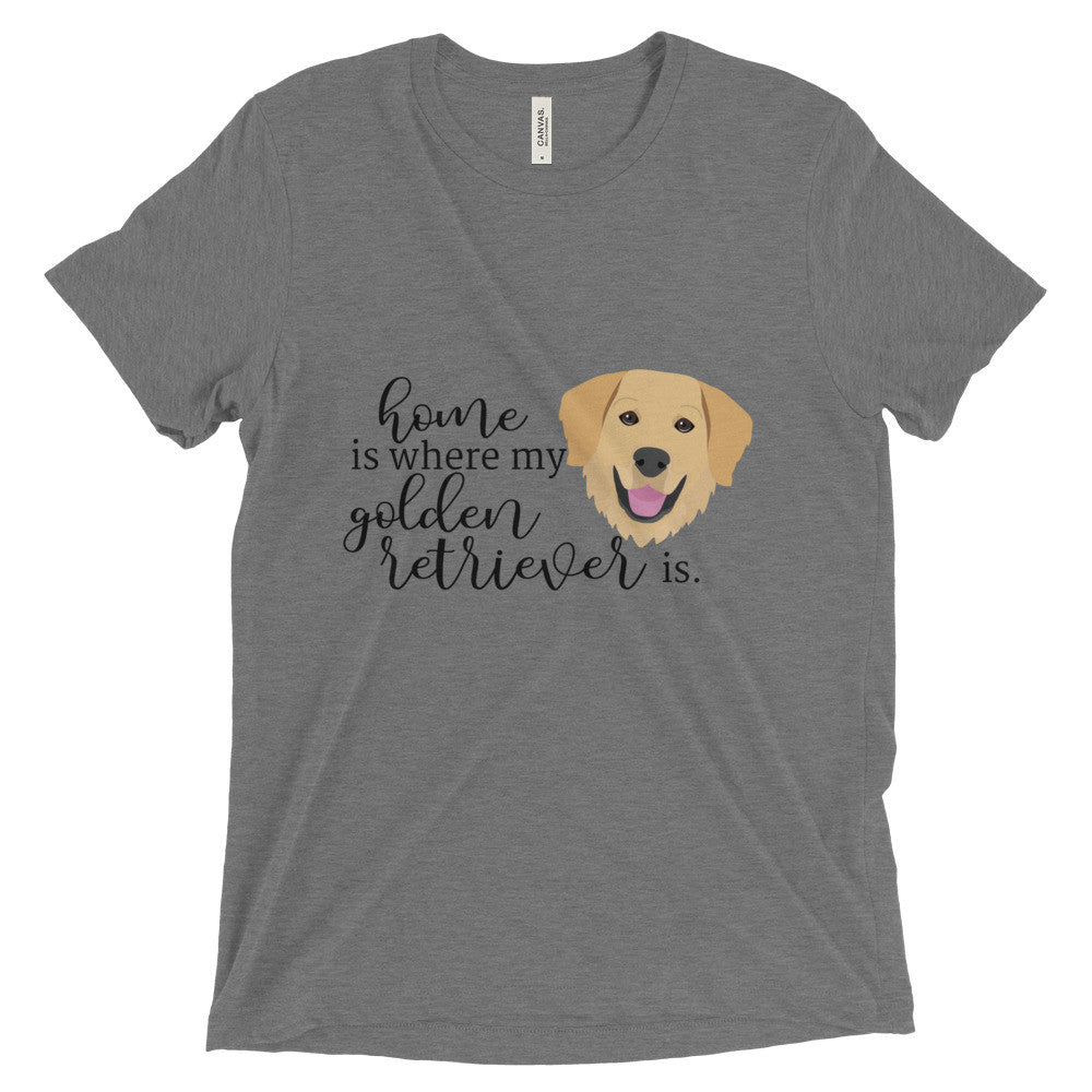 Home is where my Golden Retriever is Short sleeve t-shirt