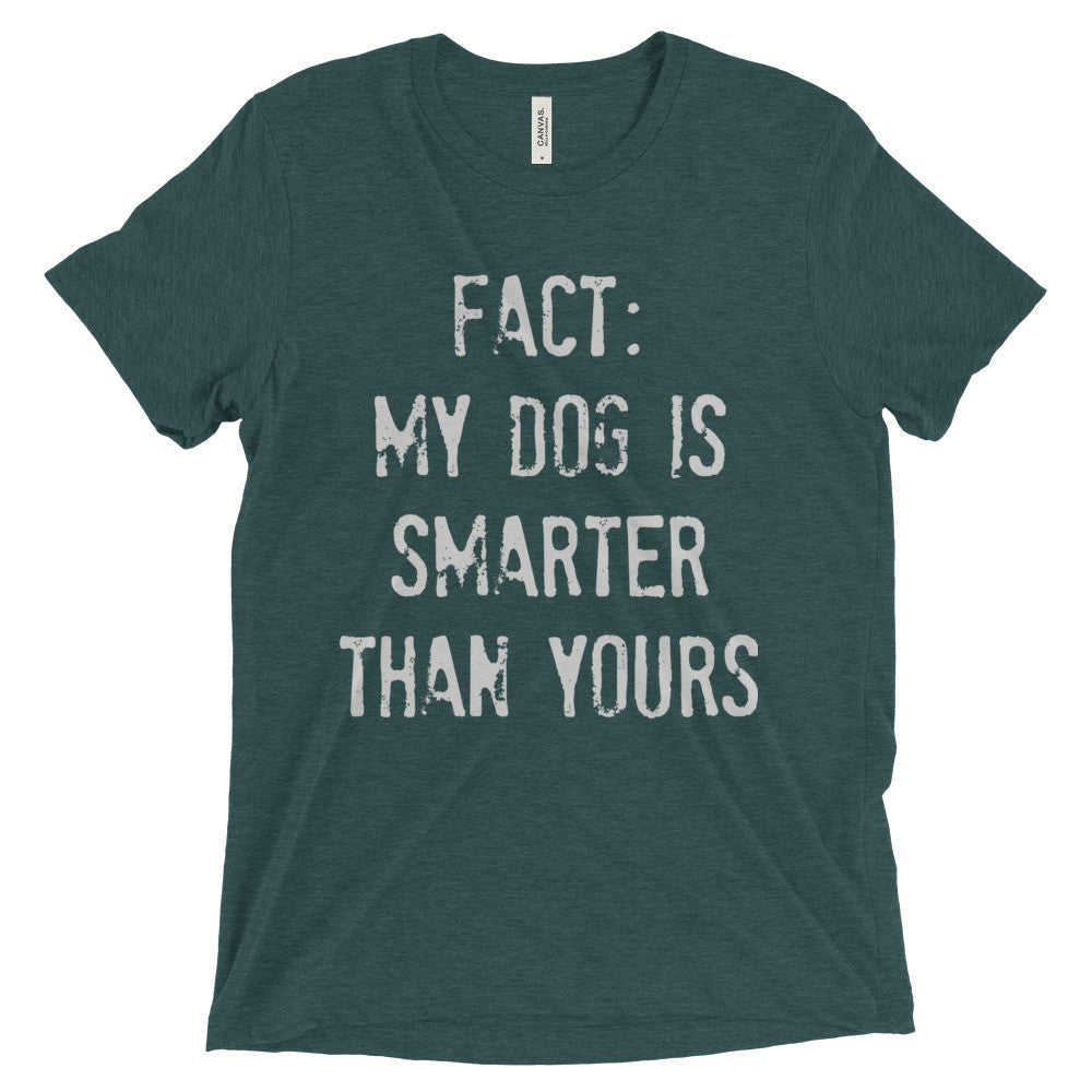My Dog is Smarter Short sleeve t-shirt