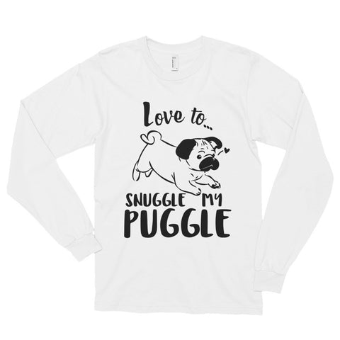Snuggle My Puggle Long sleeve t-shirt (unisex)