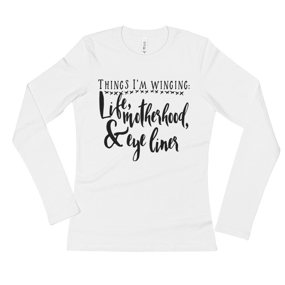 Things I'm Winging Ladies' Long Sleeve T-Shirt