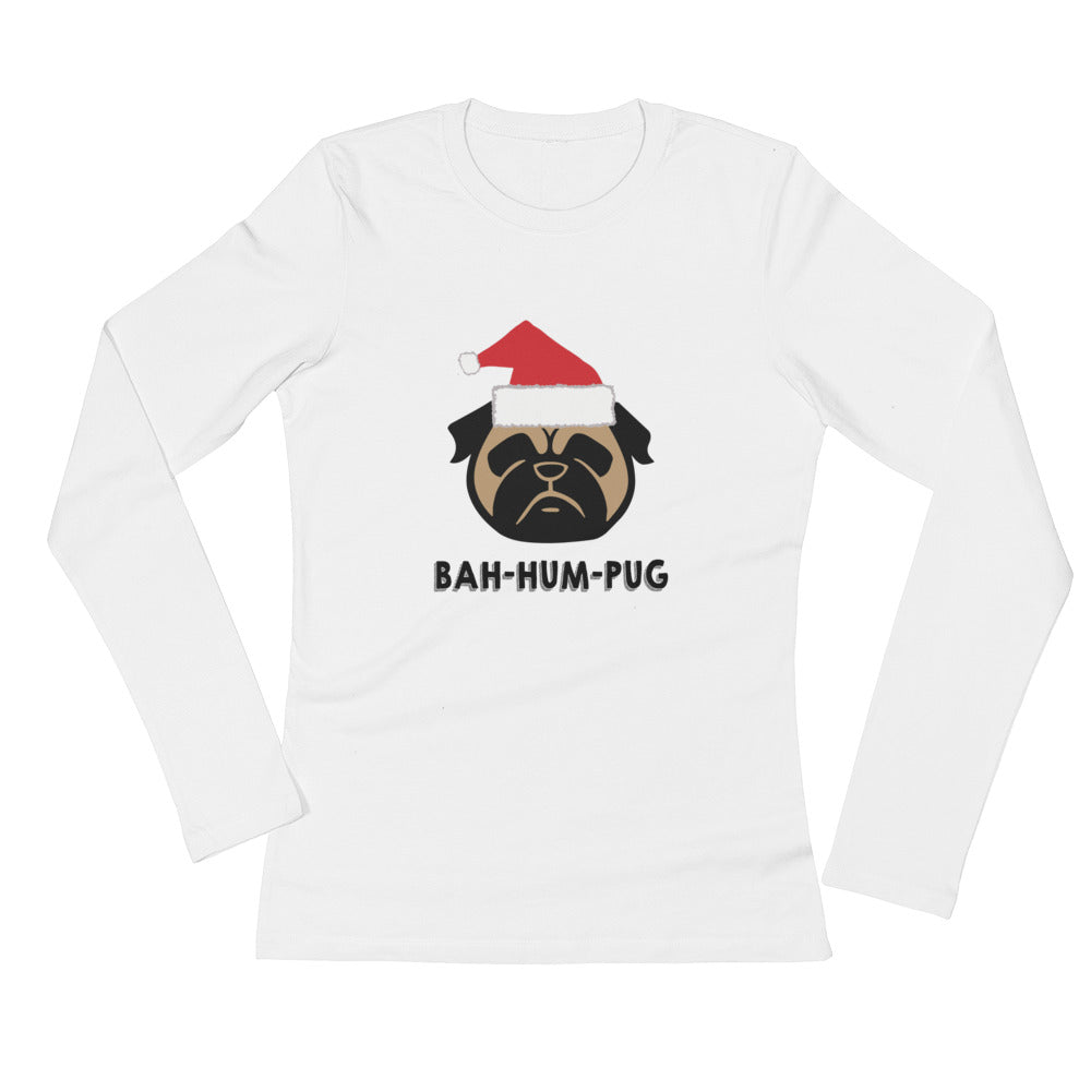 BAH HUM PUG Christmas Ladies' Long Sleeve T-Shirt
