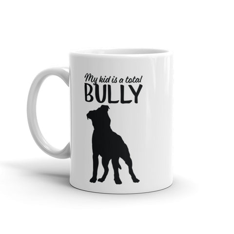 My Kid is a Bully Pitbull Mug