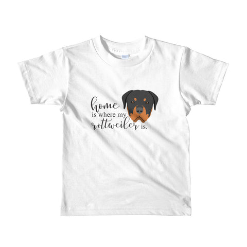 Home is where my Rottweiler is Short sleeve kids t-shirt