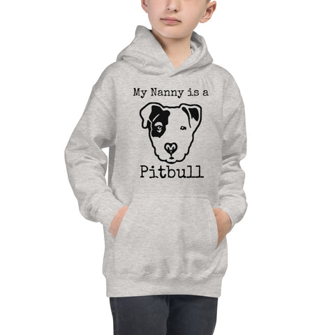 My Nanny is a Pitbull Kids Hoodie