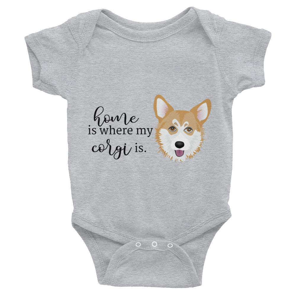 Home is where my corgi is Infant Bodysuit