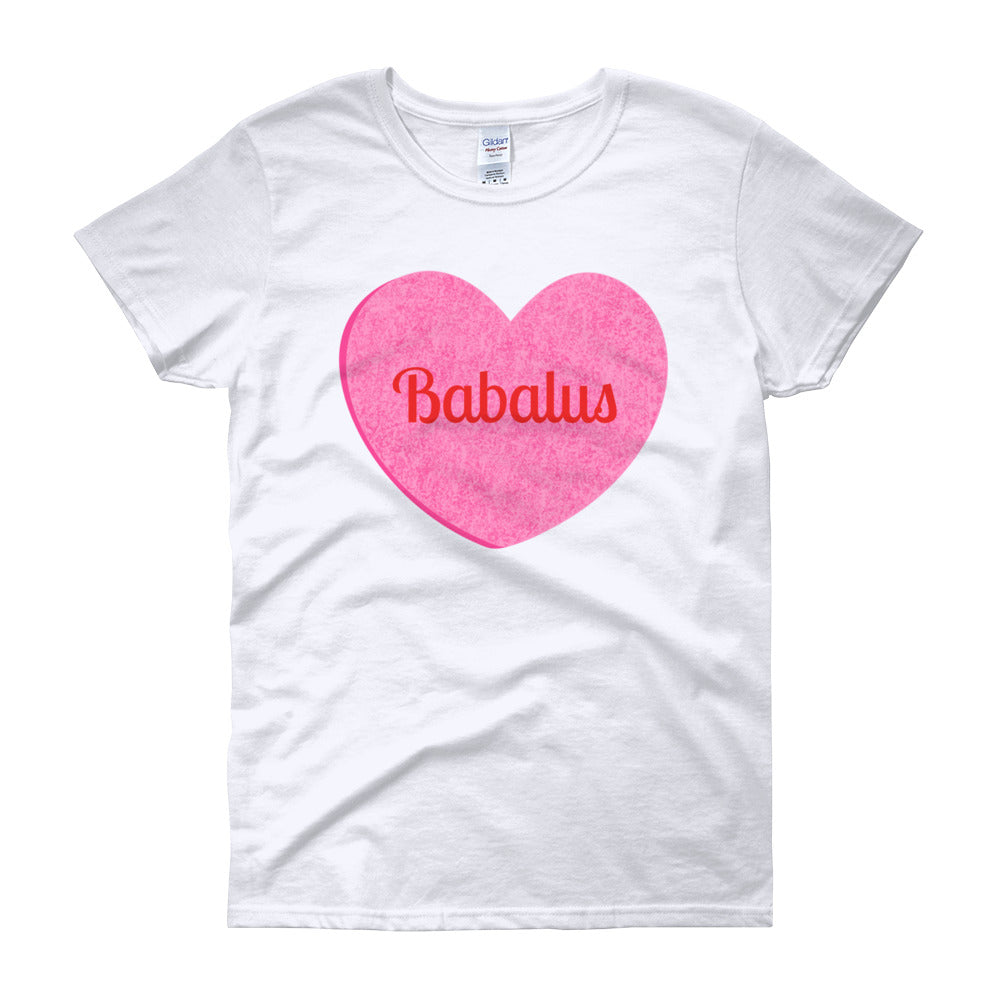 Babalus Conversation Heart Valentines Day Women's short sleeve t-shirt
