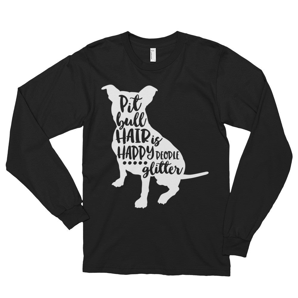Pitbull Hair Long sleeve t-shirt (unisex)