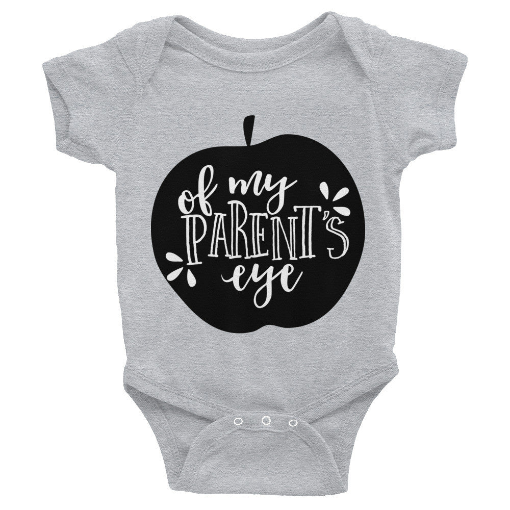 Apple of my Parent's eye Infant Bodysuit