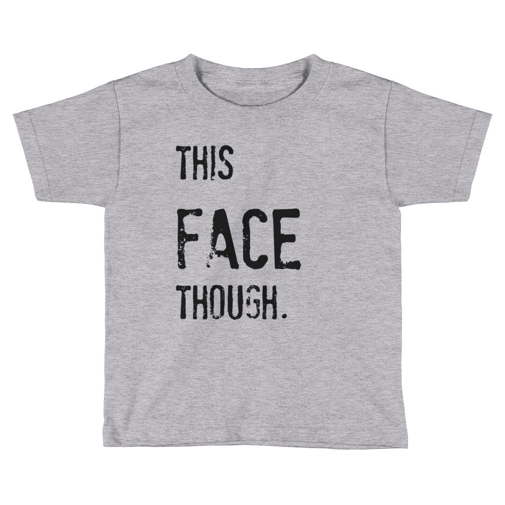 b38211580 This Face Though Kids Short Sleeve T-Shirt – Babalus By Lucy