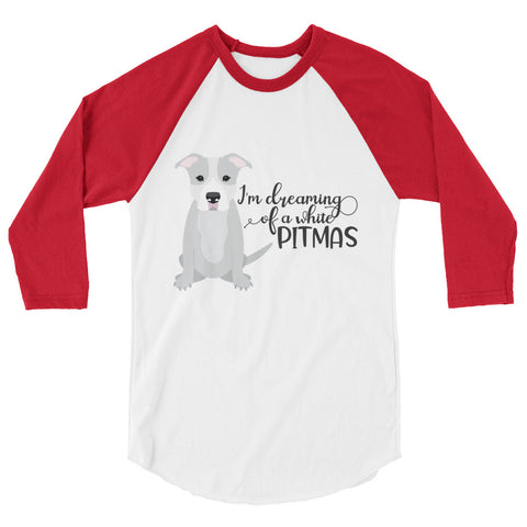 I'm dreaming of a white Pitmas Christmas Pitbull 3/4 sleeve raglan shirt
