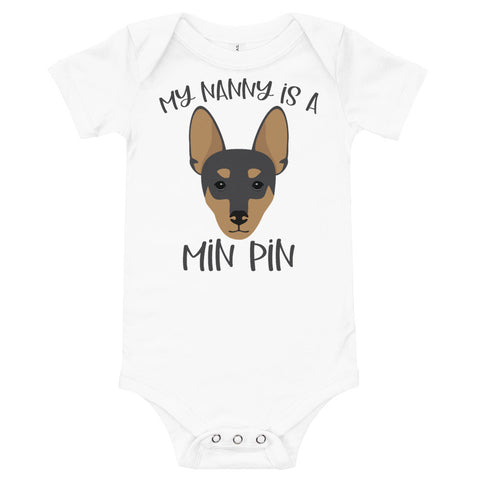 My Nanny is a Min Pin Miniature Pinscher Infant Bodysuit
