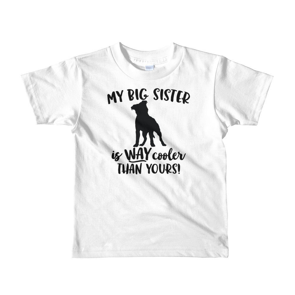 Big Sister is cooler than yours Pitbull Short sleeve kids t-shirt