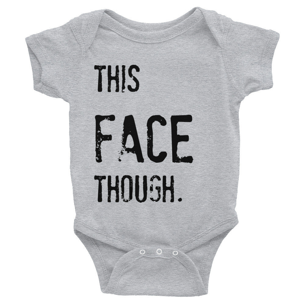 This Face Infant Bodysuit