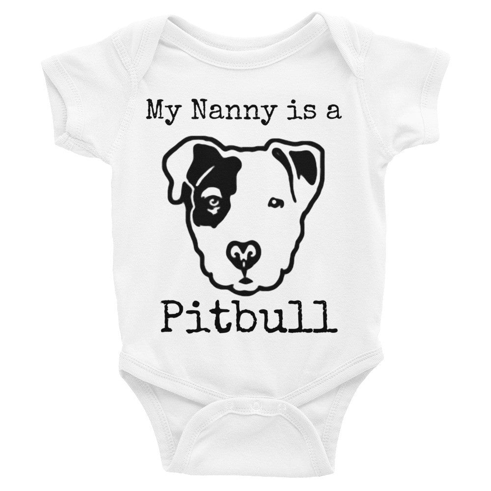 My Nanny Is A Pitbull Infant Bodysuit Babalus By Lucy