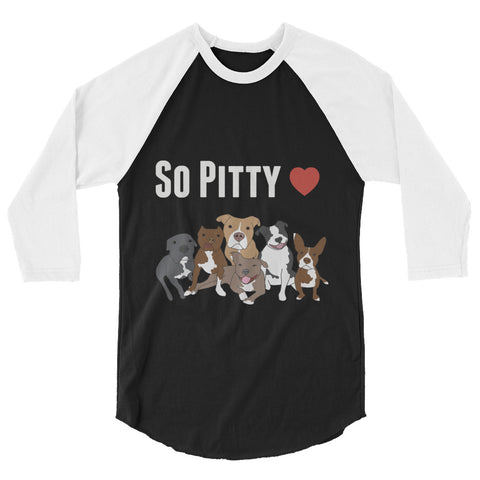So Pitty Pitbull 3/4 sleeve raglan shirt