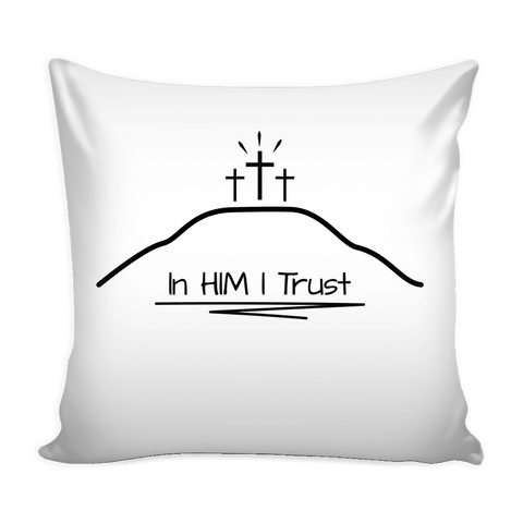 GLMBuy - In HIM I Trust Pillow Cover - White