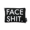 Face Shit™ Makeup Pouch